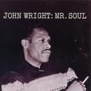 Mr. Soul/John Wright