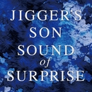 SOUND of SURPRISE/JIGGER'S SON
