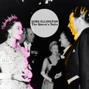 The Queen's Suite/Duke Ellington