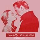 Friendly Persuasion - The Original Soundtrack/Dimitri Tiomkin