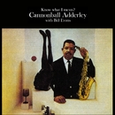 Know What I Mean?/Cannonball Adderley