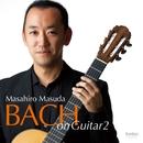 BACH on Guitar 2/益田正洋