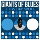 Giants Of Blues - Howlin' Wolf/Howlin' Wolf