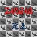ZARIGANI/羅王