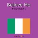 Believe me (アイルランド民謡) (オルゴール)/オルゴールサウンド J-POP