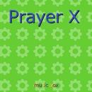 Prayer X ~アニメ「BANANA FISH」エンディングテーマ ~(オルゴール)/オルゴールサウンド J-POP