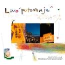 Live ''Putovanje''/ひのき屋