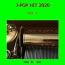 オルゴール J-POP HIT 2020 VOL-1/オルゴールサウンド J-POP