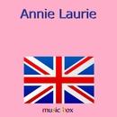 Annie Laurie (スコットランド民謡) (オルゴール)/オルゴールサウンド J-POP