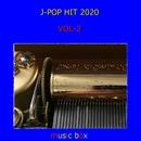 オルゴール J-POP HIT 2020 VOL-2/オルゴールサウンド J-POP