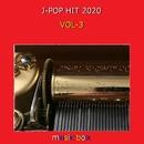 オルゴール J-POP HIT 2020 VOL-3/オルゴールサウンド J-POP
