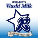 Washi Milk/ORIONBEATS