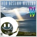 Deo Optimo Maximo/DJ 19