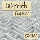 ラビリンス feat.GUMI/ROCKAA