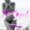Love Lied (feat. Pitbull)/Stephen Oaks