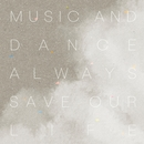 Music and Dance always Save Our Life/Alter Ego