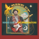 Rise Up/Ronnie Earl & The Broadcasters