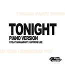 Tonight feat. Raymond Lee - Piano Version/Ryoji Takahashi