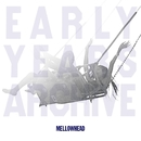 EARLY YEARS ARCHIVE ESSENTIAL 1/Mellowhead