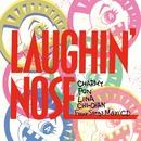 4 SONGS MAXI/LAUGHIN'NOSE