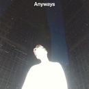 Anyways/環ROY
