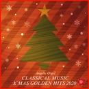 CLASSICAL MUSIC X'MAS GOLDEN HITS 2020(オルゴールミュージック)/西脇睦宏