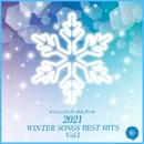 2021 WINTER SONGS BEST HITS, Vol.1(オルゴールミュージック)/西脇睦宏