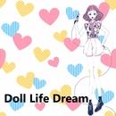 Doll Life Dream feat.Chika/moguwanP