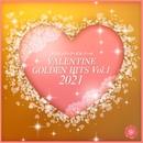VALENTINE GOLDEN HITS, Vol.1 2021(オルゴールミュージック)/西脇睦宏