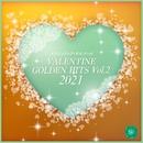 VALENTINE GOLDEN HITS, Vol.2 2021(オルゴールミュージック)/西脇睦宏