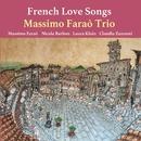 French Love Songs/Massimo Farao' Trio
