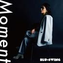 Moment/BLU-SWING