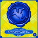 2021 J-POP BEST HITS, Vol.3(オルゴールミュージック)/西脇睦宏
