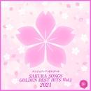 SAKURA SONGS GOLDEN BEST HITS, Vol.1(オルゴールミュージック)/西脇睦宏