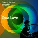 One Love/タケウチカズタケ
