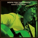Hope for tomorrow/中村耕一