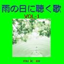 オルゴール作品集 雨の日に聴く歌 VOL-1/オルゴールサウンド J-POP