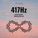 417Hz -回復、変化に対する挑戦- ソルフェジオ周波数/ASIAN HEALING