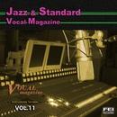 ジャズ・スタンダード ボーカルマガジンVOL.11<インストゥルメント>/FEI