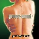 groovy-mood +/groovy groupie