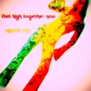 Get high together now/HAPPY SAD