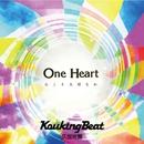 One Heart - 心こそ大切なれ/KoukingBeat 久世光鬼