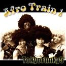 AfroTrain 1/TokyoFunky5