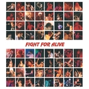 FIGHT FOR ALIVE/染谷 俊