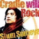 Cradle will Rock/染谷 俊