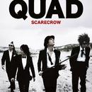 QUAD/SCARECROW