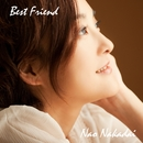 BEST FRIEND/仲代奈緒