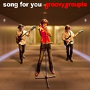 song for you/groovy groupie