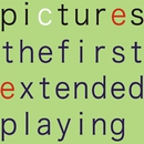the first extended playing/pictures