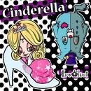Cinderella/イロクイ。